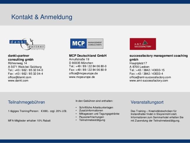 Kontakt & Anmeldung  1-tägiges Training/Person: € 690,- zzgl. 20% USt.  MFA-Mitglieder erhalten 10% Rabatt  Teilnahmegebüh...