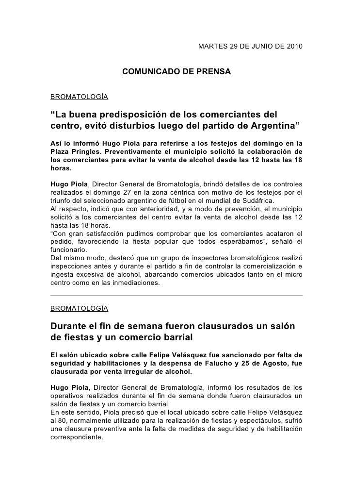 """MARTES 29 DE JUNIO DE 2010                          COMUNICADO DE PRENSA  BROMATOLOGÍA  """"La buena predisposición de los co..."""