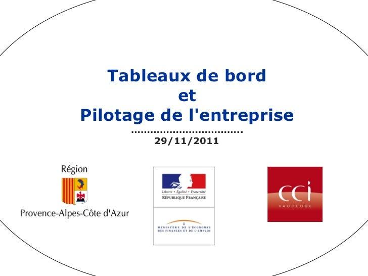Tableaux de bord           etPilotage de lentreprise     ……………………………..       29/11/2011