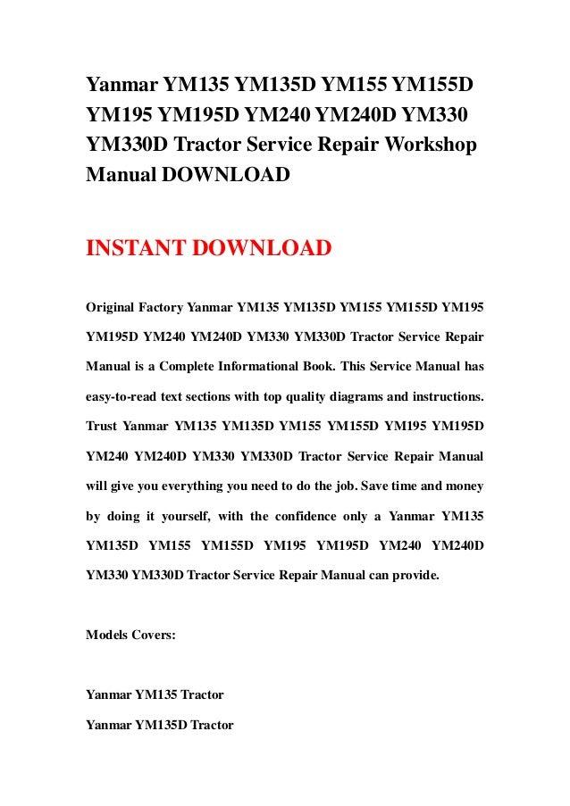 yanmar ym135 ym135d ym155 ym155d ym195 ym195d ym240 ym240d ym330 ym33 rh slideshare net yanmar 155d repair manual yanmar 155d repair manual