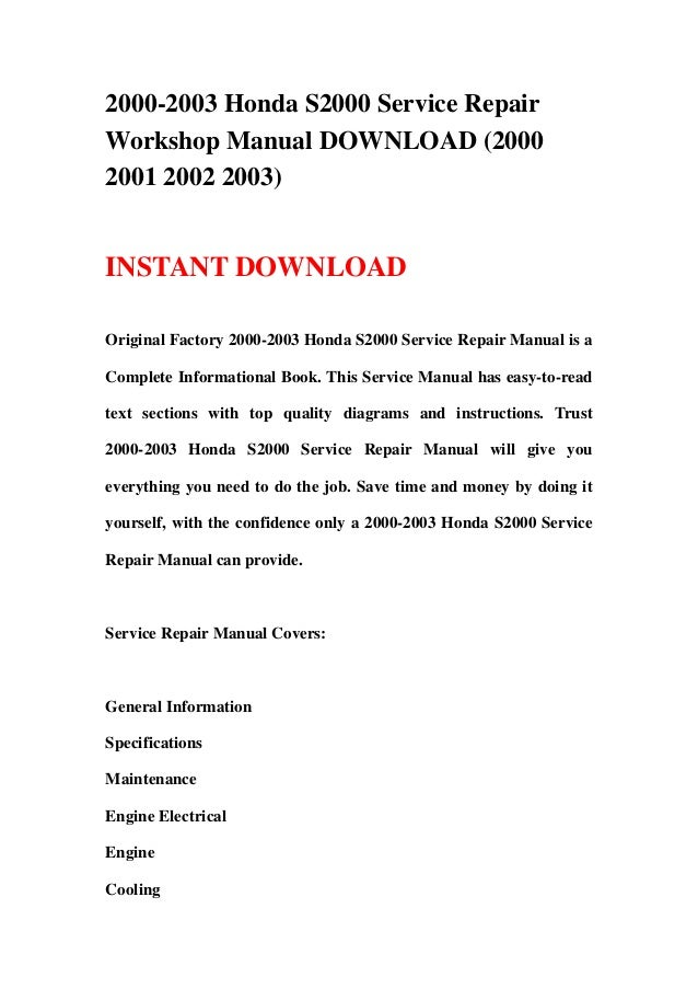 2000 2003 honda s2000 service repair workshop manual download 2000 2 rh slideshare net Auto Shop Manuals Auto Mobile Manuals
