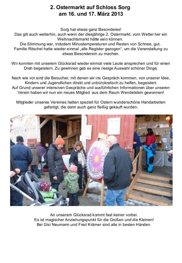 2. Ostermarkt auf Schloss Sorg am 16. und 17. März 2013 Sorg hat etwas ganz Besonderes! Das gilt auch weiterhin, auch wenn...