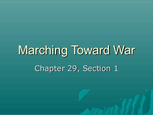 29 1 marching toward war rh slideshare net US War Men Marching In US War Men Marching In
