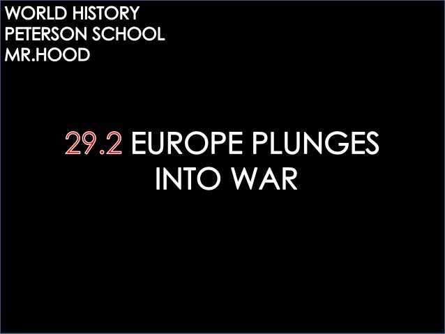 MR.HOOD`S NOTES: 29.2 EUROPE PLUNGES INTO WAR