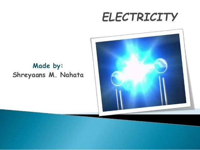 Made by: Shreyaans M. Nahata
