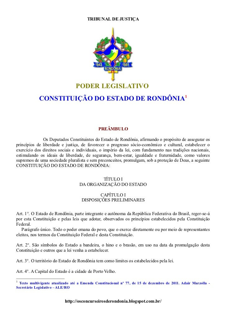 TRIBUNAL DE JUSTIÇA                                 PODER LEGISLATIVO            CONSTITUIÇÃO DO ESTADO DE RONDÔNIA1      ...