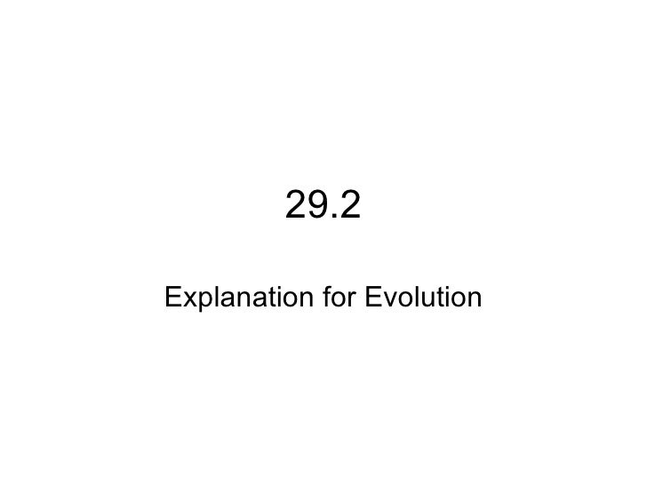 29.2Explanation for Evolution