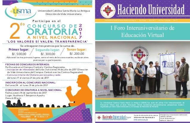Universidad Católica Santa María La Antigua / 3ra. Etapa / Año 2017 / del 3 al 7 de julio / No. 71 La Universidad Católica...