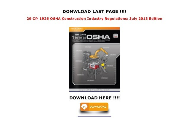 29 Cfr 1926 OSHA Construction Industry Regulations: July 2013 Edition