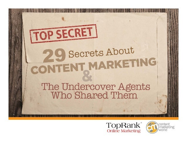 should you choose to accept it…  Study this collection of Content Marketing Secrets before your competition does! ! Your M...