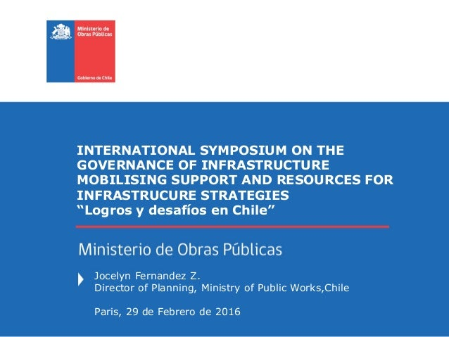INTERNATIONAL SYMPOSIUM ON THE GOVERNANCE OF INFRASTRUCTURE MOBILISING SUPPORT AND RESOURCES FOR INFRASTRUCURE STRATEGIES ...