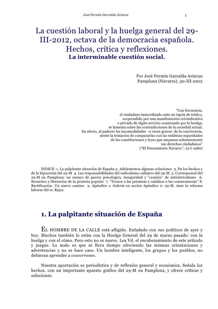 José Fermín Garralda Arizcun                                    1  La cuestión laboral y la huelga general del 29-   III-2...