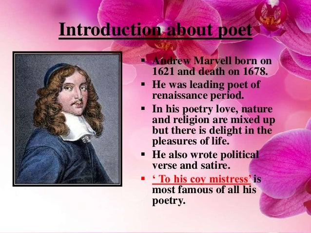 an argument of love in the poem to his coy mistress by andrew marvell Free essay: love in the flea and to his coy mistress compare the ways john donne in his poem the flea and andrew marvell in his poem to his coy mistress.