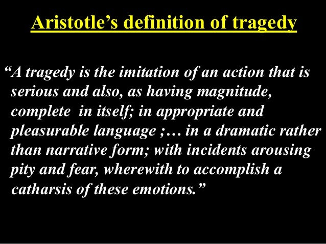A description of a tragedy in aristotles the poetics