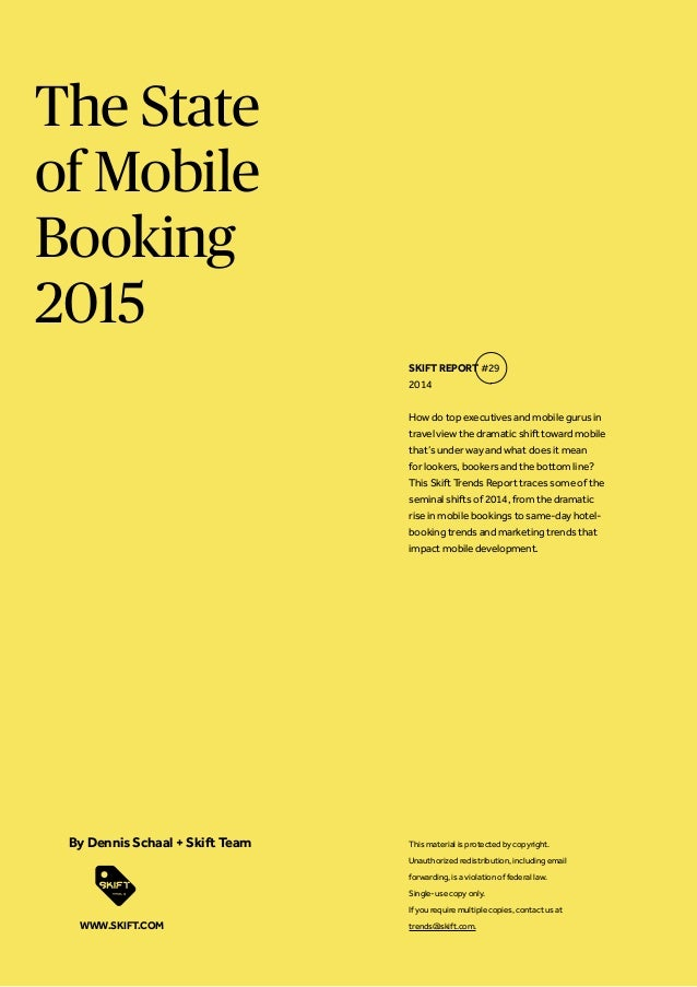 The State of Mobile Booking 2015 How do top executives and mobile gurus in travel view the dramatic shift toward mobile th...