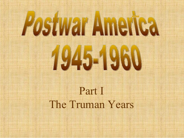 Part I The Truman Years