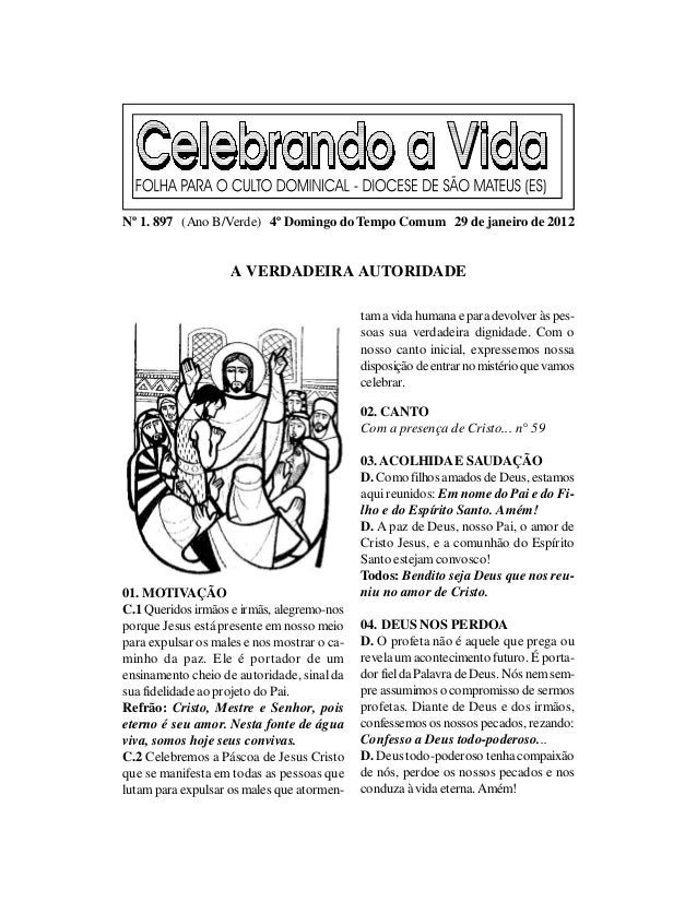 Nº 1. 897 (Ano B/Verde) 4º Domingo do Tempo Comum 29 de janeiro de 2012                    A VERDADEIRA AUTORIDADE        ...