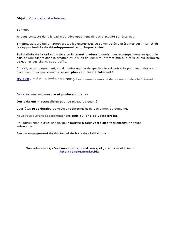 Objet : Votre partenaire Internet   Bonjour,  Je vous contacte dans le cadre du développement de votre activité sur Intern...