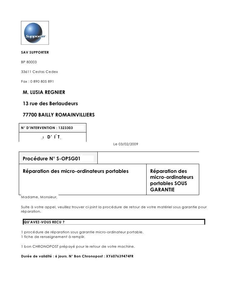 SAV SUPPORTER  BP 80003  33611 Cestas Cedex  Fax : 0 890 805 891  M. LUSIA REGNIER  13 rue des Berlaudeurs  77700 BAILLY R...