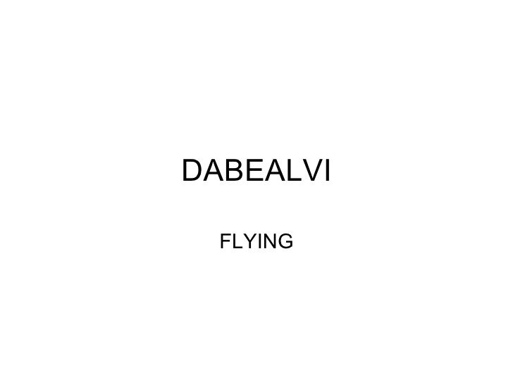 DABEALVI FLYING