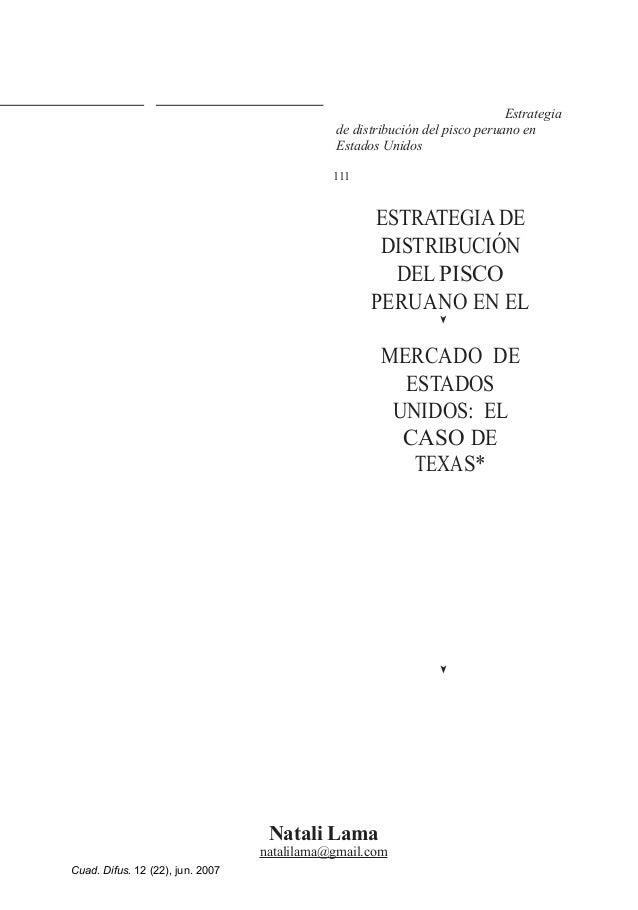 Estrategia de distribución del pisco peruano en Estados Unidos 111 ESTRATEGIA DE DISTRIBUCIÓN DEL PISCO PERUANO EN EL MERC...