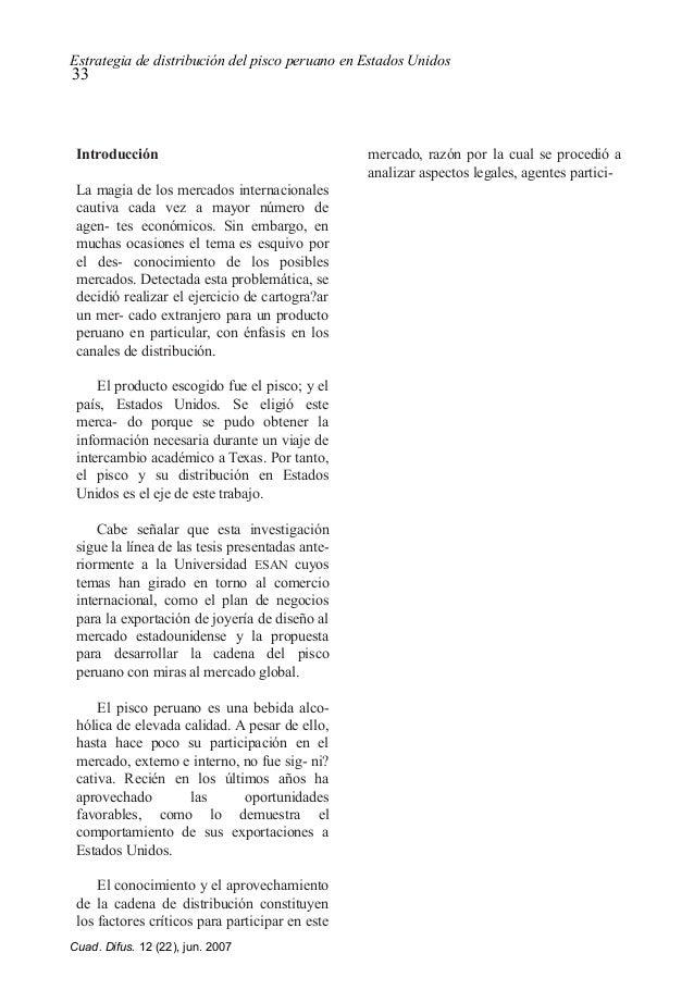 Estrategia de distribución del pisco peruano en Estados Unidos 33 Introducción La magia de los mercados internacionales ca...