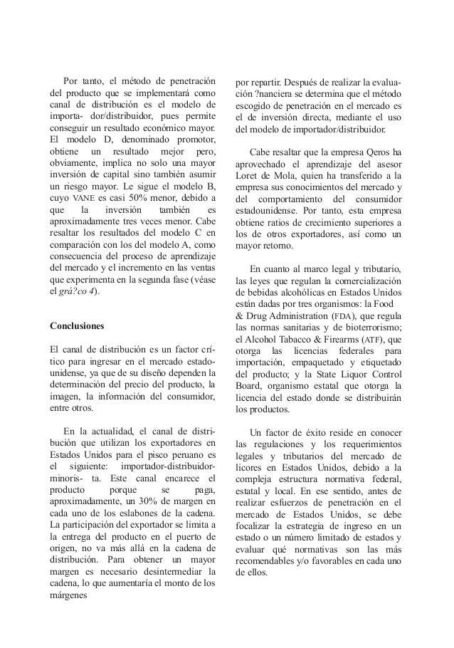 Por tanto, el método de penetración del producto que se implementará como canal de distribución es el modelo de importa- d...