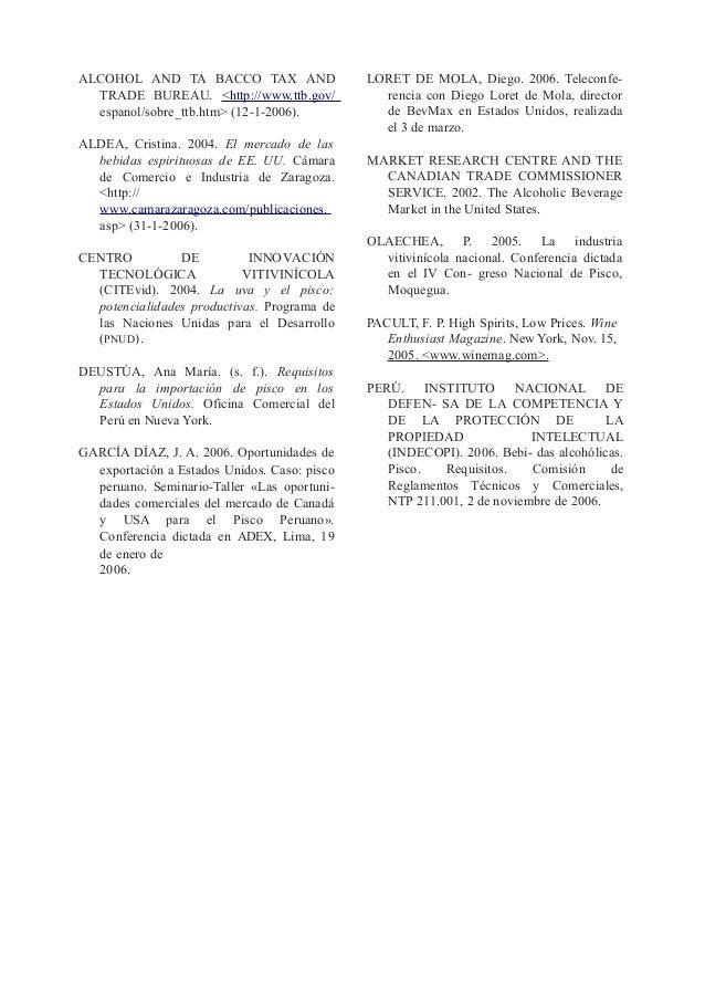 ALCOHOL AND TA BACCO TAX AND TRADE BUREAU. <http://www.ttb.gov/ espanol/sobre_ttb.htm> (12-1-2006). ALDEA, Cristina. 2004....