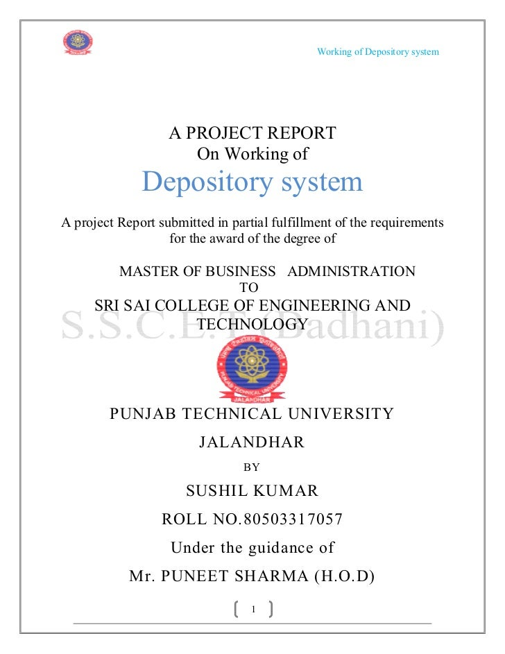 Working of Depository system                   A PROJECT REPORT                      On Working of              Depository...