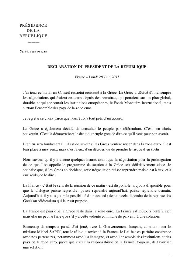 1 PRÉSIDENCE DE LA RÉPUBLIQUE ______ Service de presse DECLARATION DU PRESIDENT DE LA REPUBLIQUE Elysée – Lundi 29 Juin 20...
