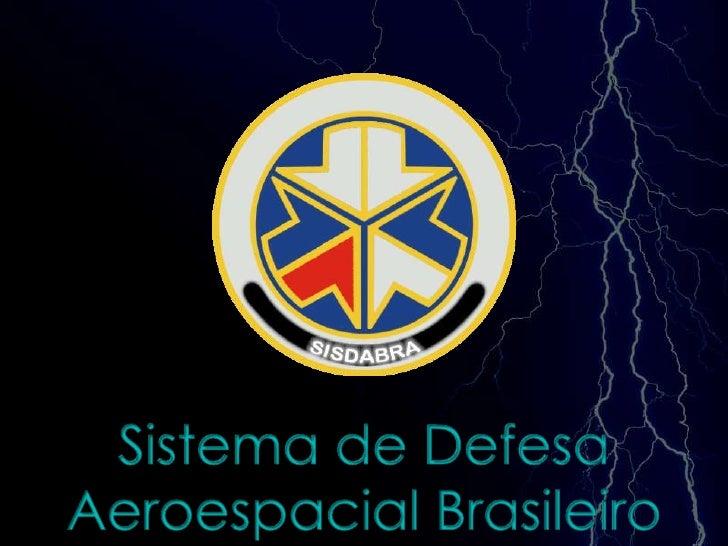 29/07/2011<br />1<br />Cel Av Ricardo de Queiroz Veiga Comando e Controle <br />Sistema de Defesa Aeroespacial Brasileiro<...