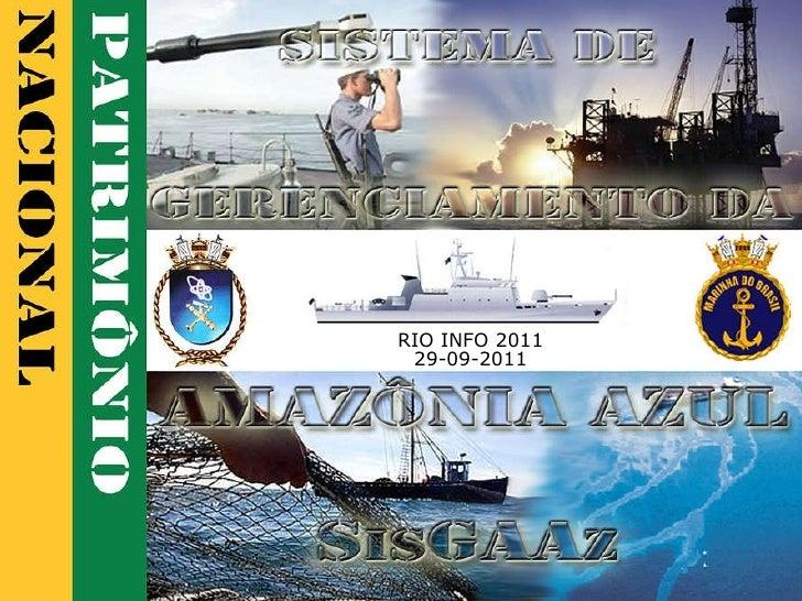 SisGAAz -  RIO INFO 2011 29-09-2011