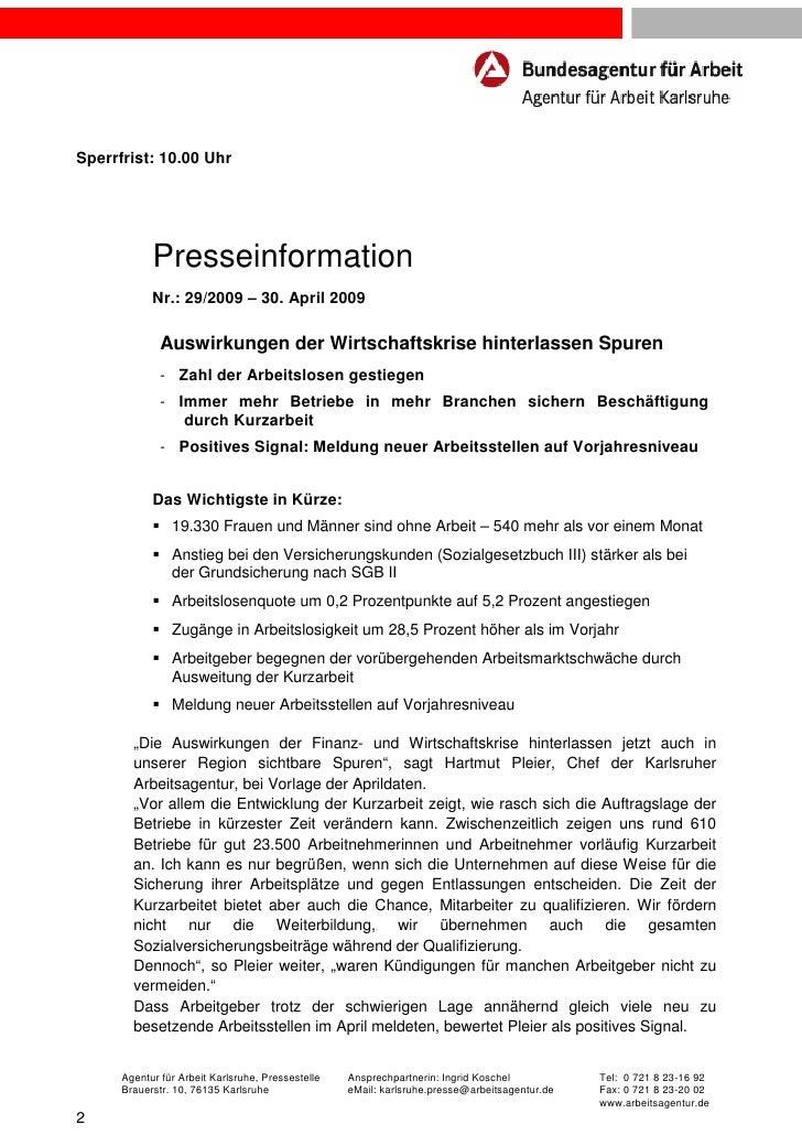 Sperrfrist: 10.00 Uhr            Presseinformation            Nr.: 29/2009 – 30. April 2009              Auswirkungen der ...