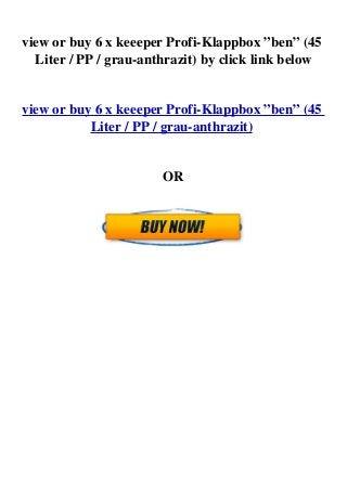 "PP 6 x Keeeper Profi-Klappbox /""ben/"" grau // anthrazit 45 Liter"