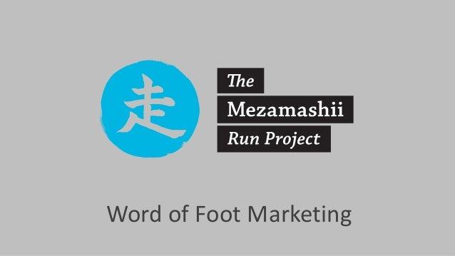 Word of Foot Marketing