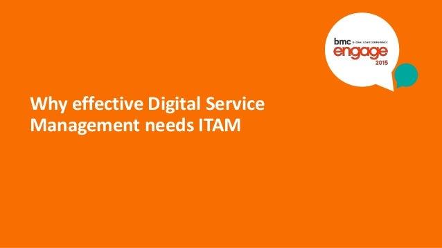 © Copyright 9/10/2015 BMC Software, Inc15 Why effective Digital Service Management needs ITAM