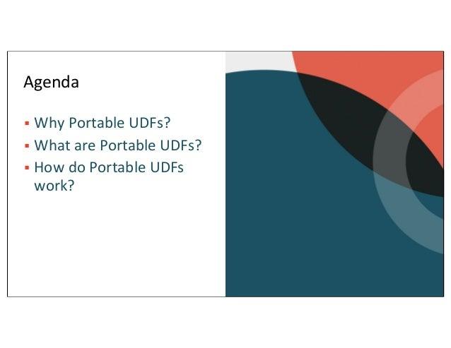 Portable UDFs: Write Once, Run Anywhere Slide 3