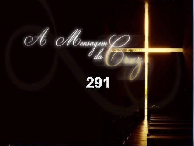 291 A MENSAGEM DA CRUZ