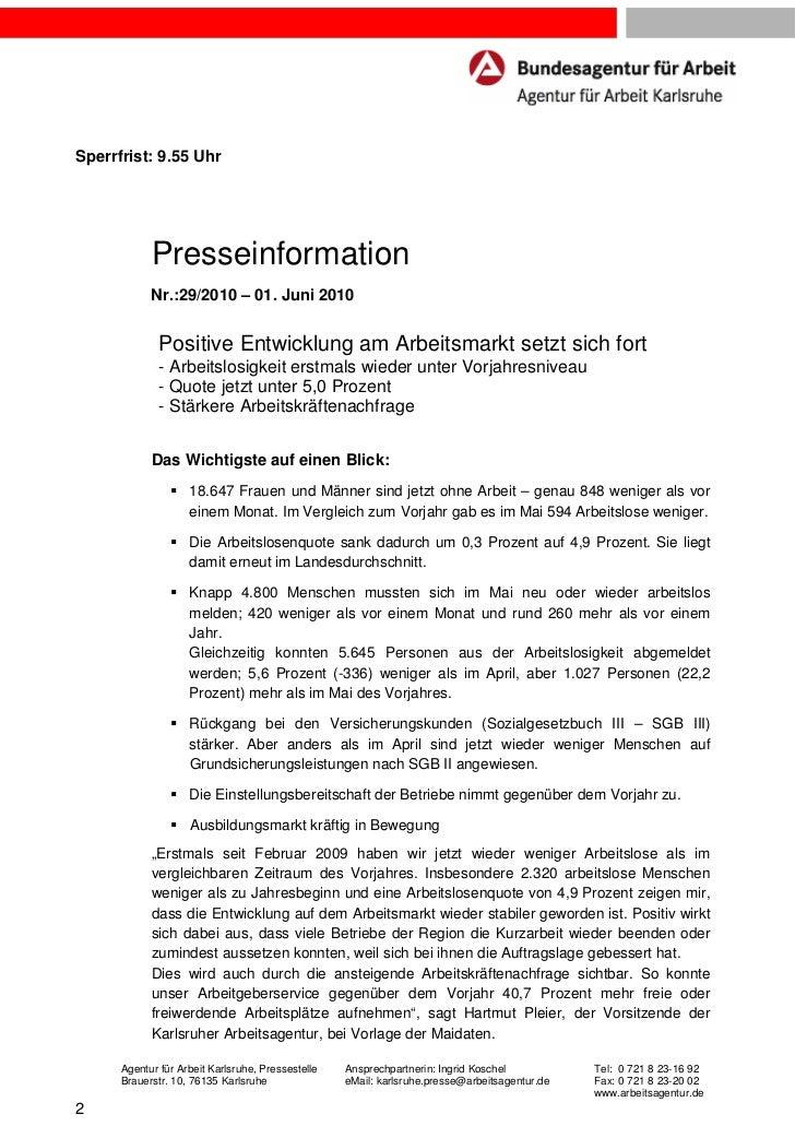 Sperrfrist: 9.55 Uhr            Presseinformation            Nr.:29/2010 – 01. Juni 2010              Positive Entwicklung...