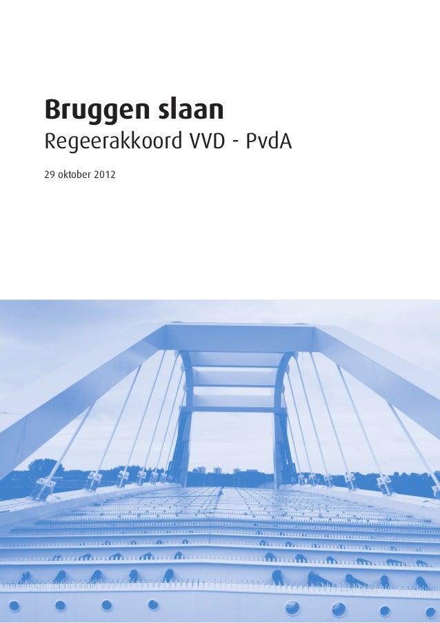 Bruggen slaanRegeerakkoord VVD - PvdA29 oktober 2012