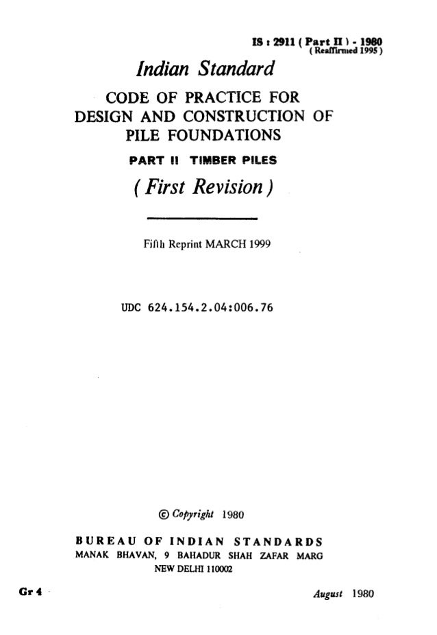 ISr2911(PartII~-MO ( ReaKiiled 1995 ) Indian Standard CODE OF PRACTICE FOR DESIGN AND CONSTRUCTION OF PILE FOUNDATIONS PAR...
