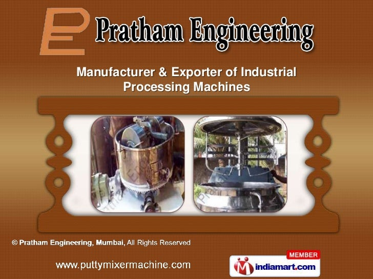 Manufacturer & Exporter of Industrial      Processing Machines