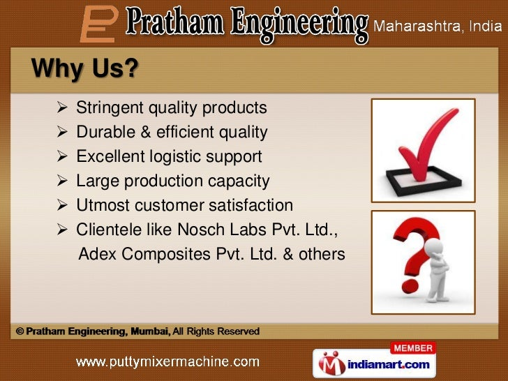 Why Us?    Stringent quality products    Durable & efficient quality    Excellent logistic support    Large production...