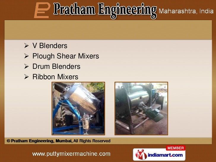    V Blenders   Plough Shear Mixers   Drum Blenders   Ribbon Mixers