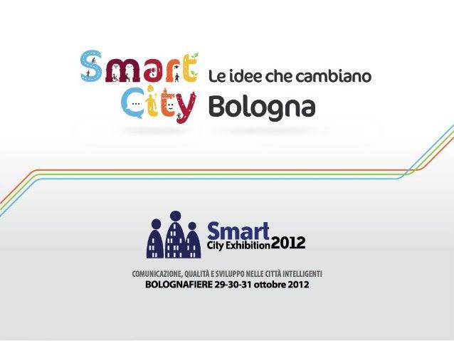 L'innovazione tecnologica per nuovi servizi alla città
