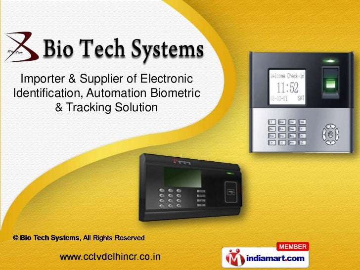 Importer & Supplier of ElectronicIdentification, Automation Biometric         & Tracking Solution