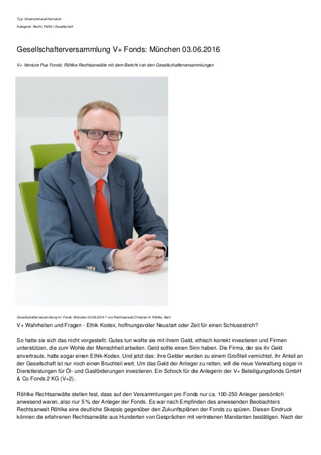 Typ: Unternehmensinformation Kategorie: Recht | Politik | Gesellschaft Gesellschafterversammlung V+ Fonds: München 03.06.2...