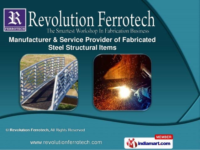 Manufacturer & Service Provider of Fabricated           Steel Structural Items