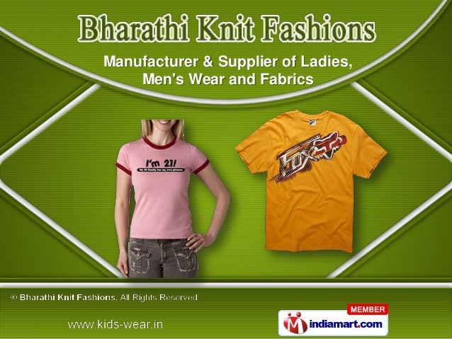 Manufacturer & Supplier of Ladies,    Mens Wear and Fabrics