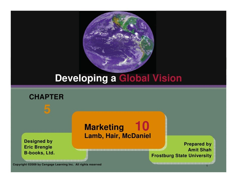 Developing a Global Vision           CHAPTER                     5                                                 Marketi...